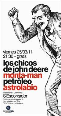 Los Chicos de John Deere, Monta-Man, Petröleo i Astrolabio