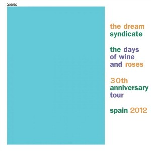 The Dream Syndicate 30th anniversary