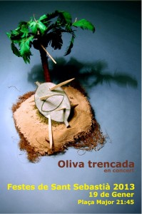 Cartell Oliva Trencada Revetlla Sant Sebastia 2013