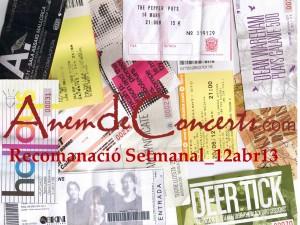 Recomanacio Setmanal 12abr13